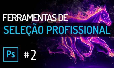 Curso de Photoshop #2 SELEÇÃO – SELECTION TOOLs – Tutorial Photoshop Online