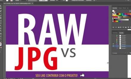 RAW x JPG – Qual é a Diferença?