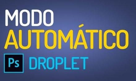 USE O PHOTOSHOP NO MODO AUTOMÁTICO – DROPLET – Curso de Photoshop CC – Tutorial