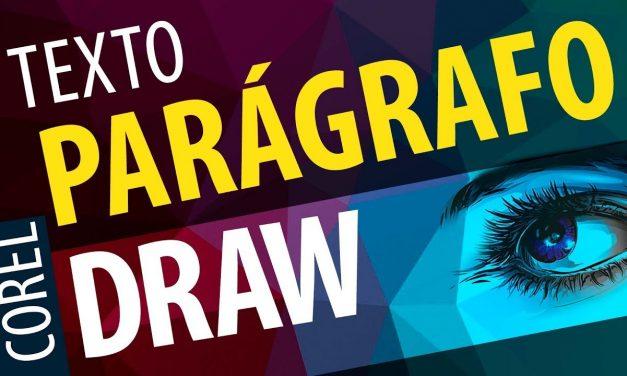 USE DO JEITO CERTO A FERRAMENTA DE TEXTO PARÁGRAFO DO COREL DRAW – Curso de Corel Draw 2017, x7,, x8