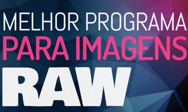 COMO EDITAR IMAGEM RAW – MELHOR PROGRAMA GRÁTIS e profissional para editar imagem no formato raw.