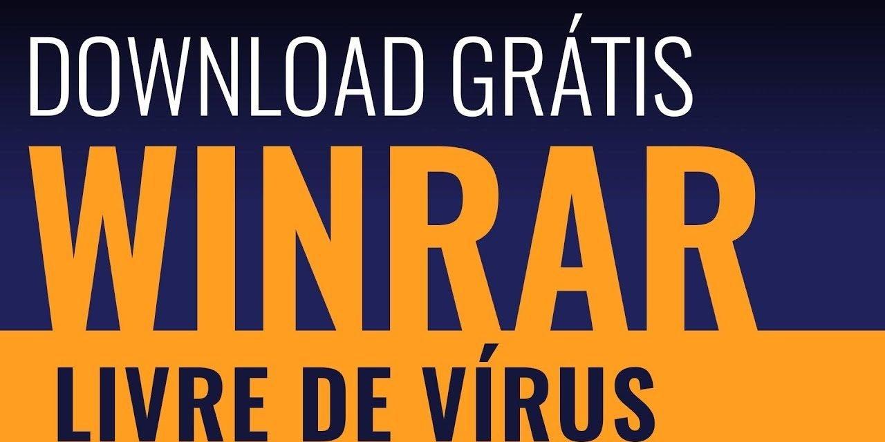WINRAR DOWNLOAD OFICIAL –  COMO BAIXAR O WINRAR grátis e totalmente livre de virus.
