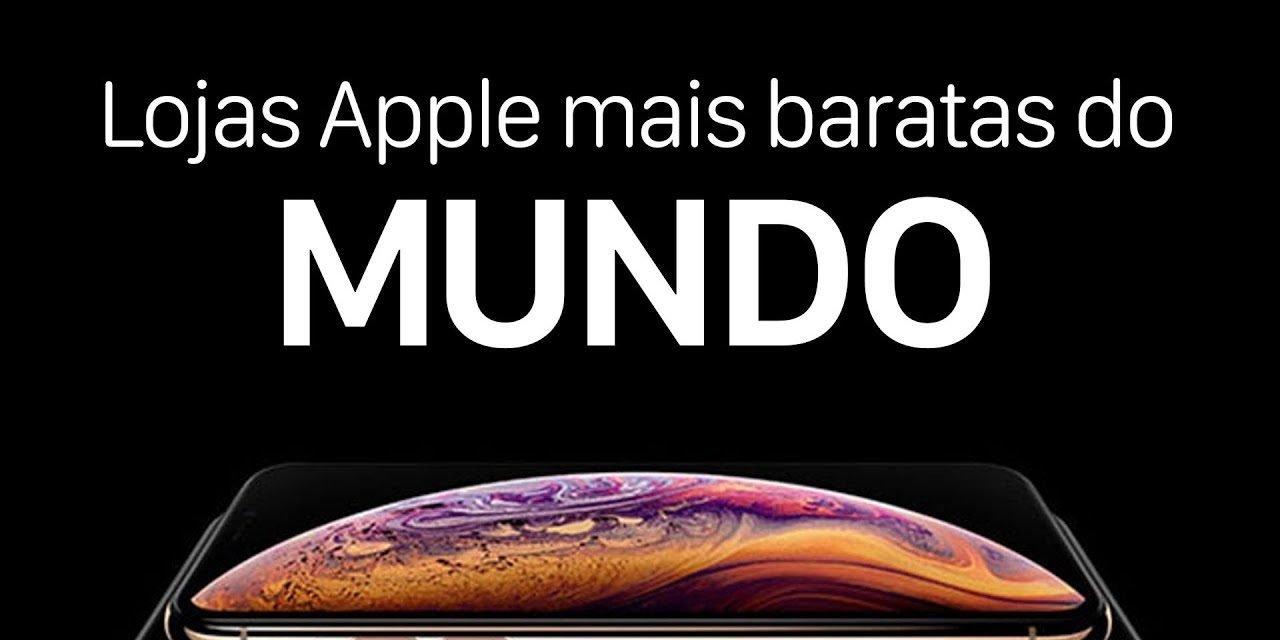 MAC INDEX – DESCUBRA AS LOJAS APPLE MAIS BARATAS DO MUNDO e as mais caras também!