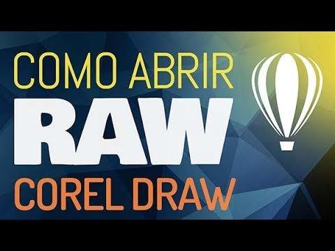 ARQUIVO RAW NO COREL DRAW – Como abrir, converter e uma ótima alternativa gratuita!