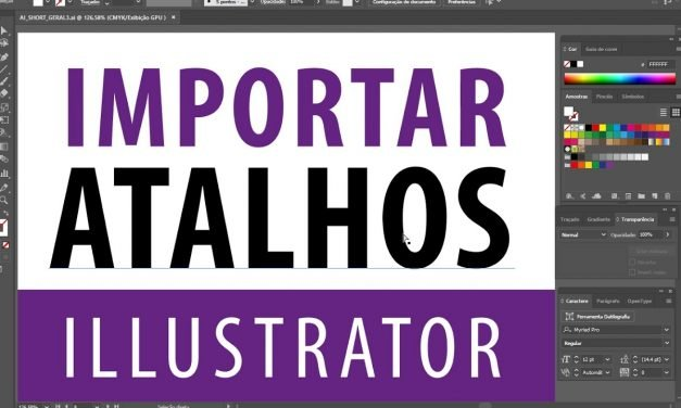 ATALHOS DO ILLUSTRATOR – como editar e importar – Curso de Illustrator CC – Shortcuts