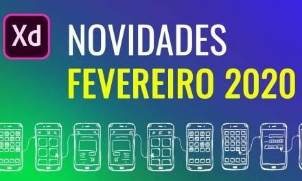 Curso de Adobe XD – FEVEREIRO 2020 – Novidades, Novos recursos e Atualizações